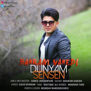 Bahram Vahedi Dunyam Sensen 300x300 - دانلود اهنگ بهرام واحدی به دونیاام سم سن سن (ترکی)
