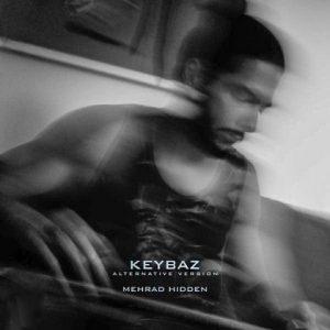 Mehrad Hidden   Keybaz 1571428734 300x300 - دانلود نسخه جدید آهنگ جدید مهراد هیدن به نام کی باز