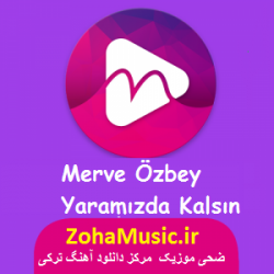 دانلود آهنگ ترکی مروه اوزبی به بگذارید تا بمانیم