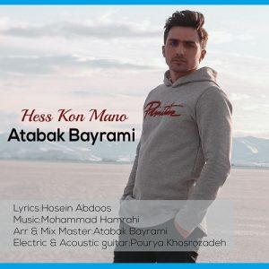 Atabak Bayrami   Hess Kon Mano  1584196146 300x300 - دانلود آهنگ اتابک بیرامی به نام حس کن منو