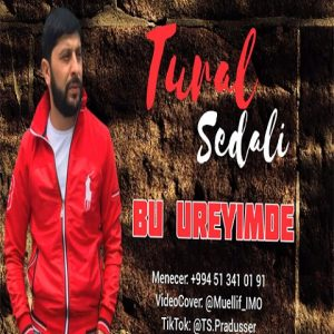 Tural Sedali    Bu Ureyimde 300x300 - دانلود آهنگ ترکی  بو اوری یمده از تورال صدالی