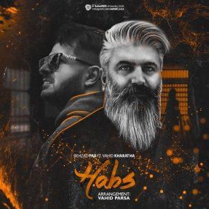 Behzad Pax  Vahid Kharatha    Habs 300x300 - دانلود آهنگ دیس لاو حبس از بهزاد پکس و وحید خراطها