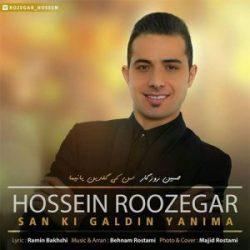 Hossein Roozegar     Sanki Galdin Yanima - دانلود آهنگ ترکی سن کی گلدین یانیما از حسین روزگار